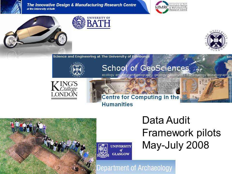Data Audit Framework pilots May-July 2008