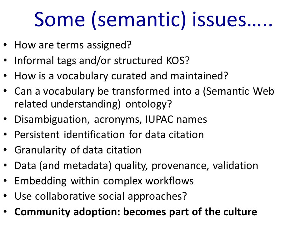 Some (semantic) issues….. How are terms assigned.