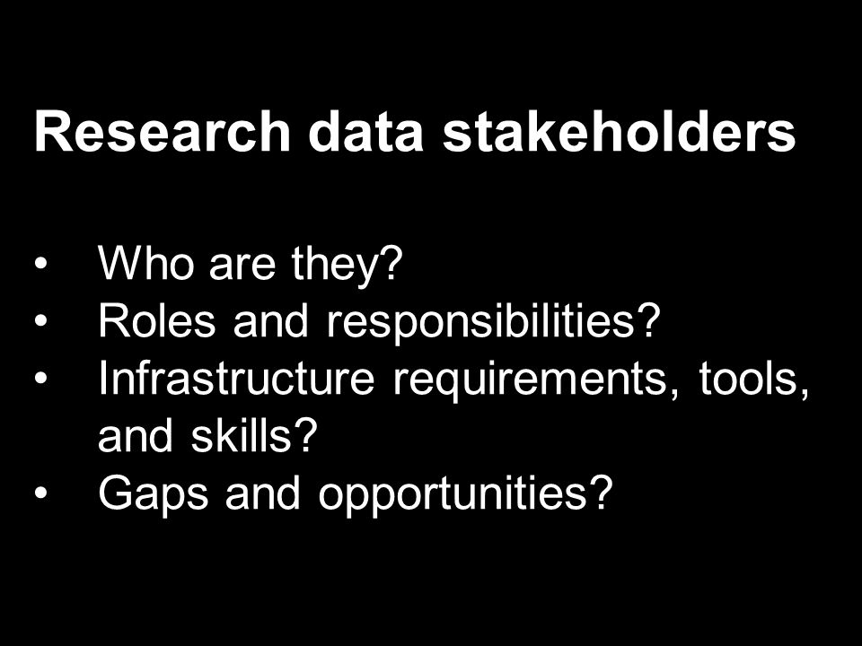 Research data stakeholders Who are they. Roles and responsibilities.