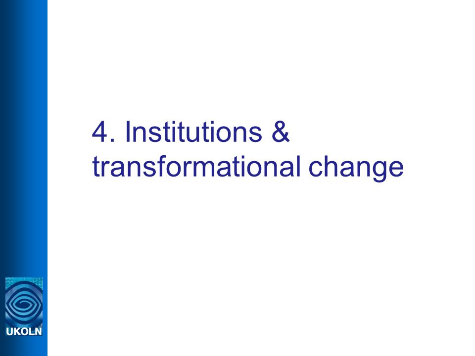 4. Institutions & transformational change