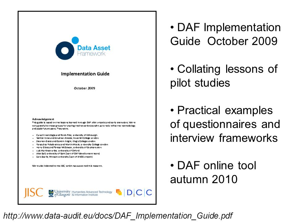 DAF Implementation Guide October 2009 Collating lessons of pilot studies Practical examples of questionnaires and interview frameworks DAF online tool