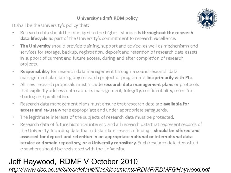 Jeff Haywood, RDMF V October 2010 http://www.dcc.ac.uk/sites/default/files/documents/RDMF/RDMF5/Haywood.pdf