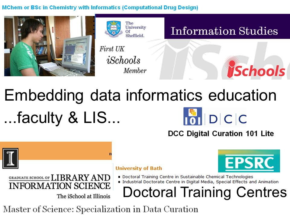 Embedding data informatics education...faculty & LIS... Doctoral Training Centres