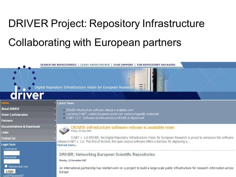 DRIVER Project: Repository Infrastructure Collaborating with European partners