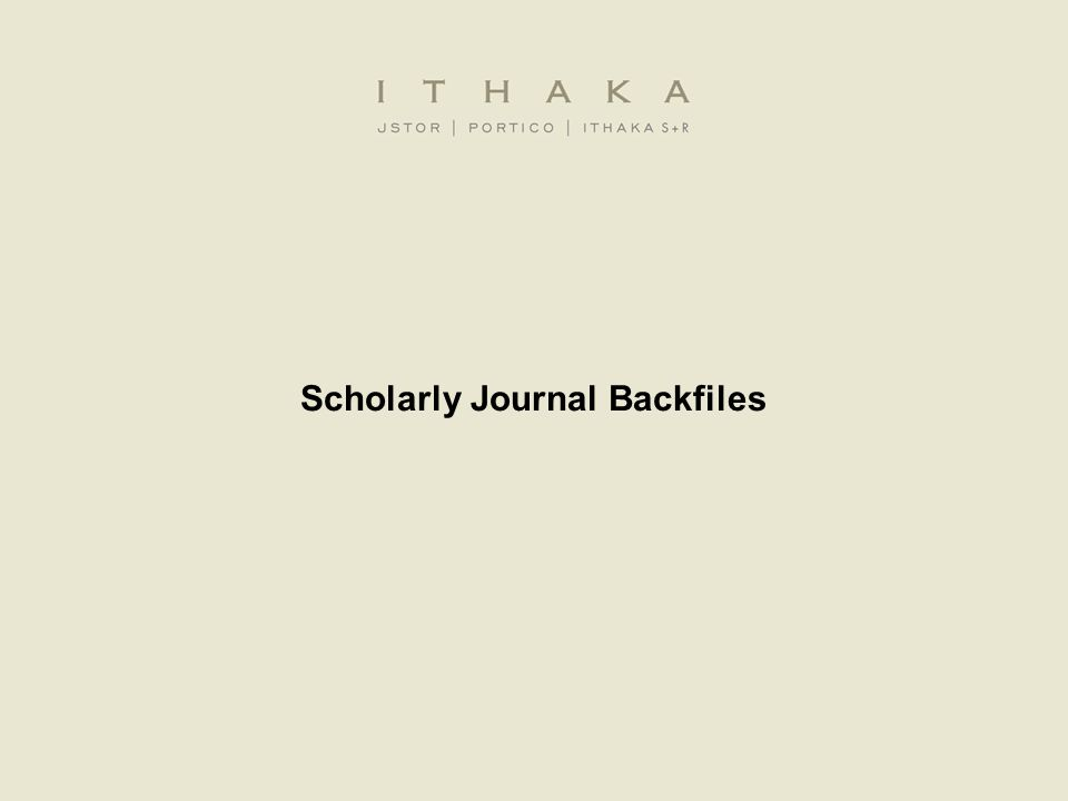 Scholarly Journal Backfiles