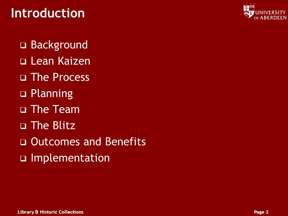 Page 2 Introduction Background Lean Kaizen The Process Planning The Team The Blitz Outcomes and Benefits Implementation