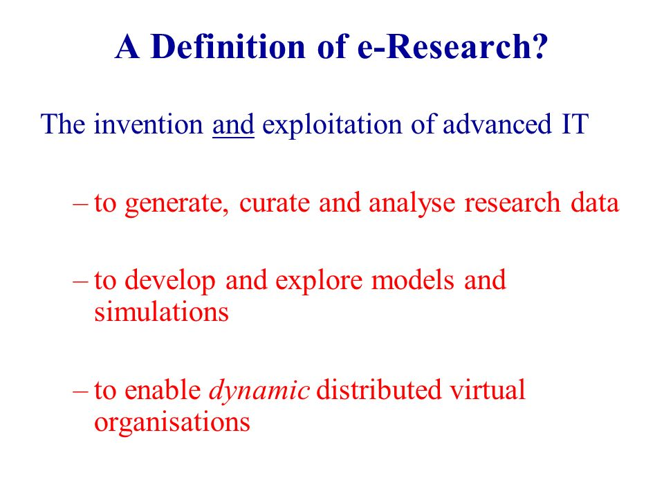 A Definition of e-Research.