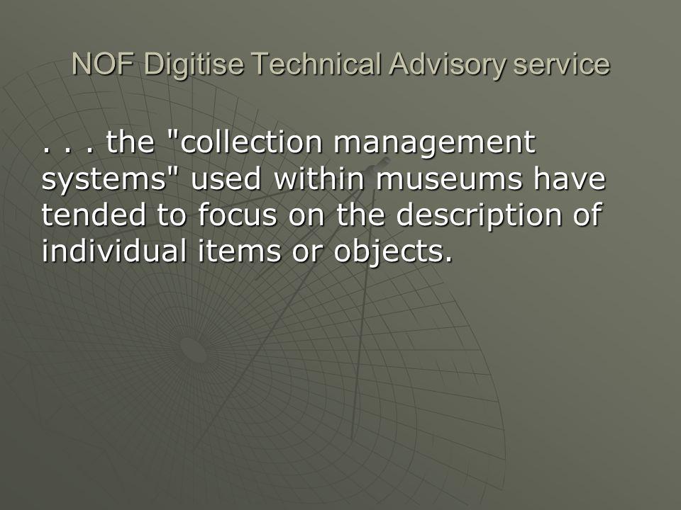 NOF Digitise Technical Advisory service... the