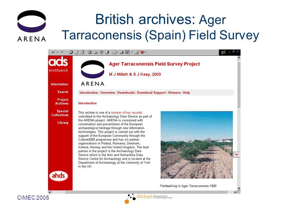 CIMEC 2005 British archives: Ager Tarraconensis (Spain) Field Survey
