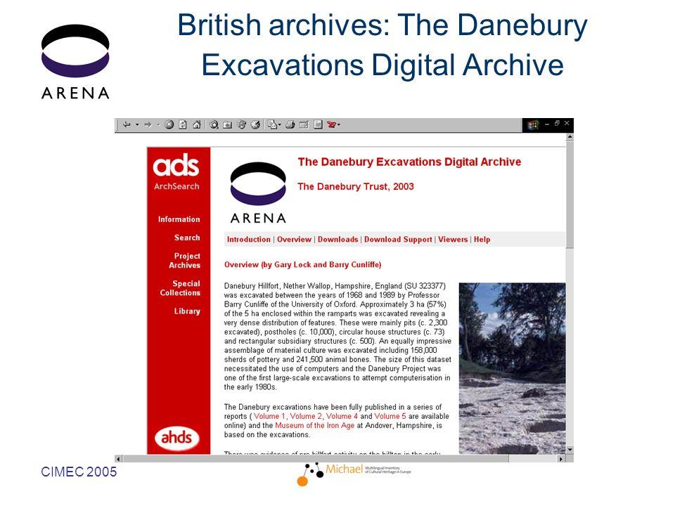CIMEC 2005 British archives: The Danebury Excavations Digital Archive