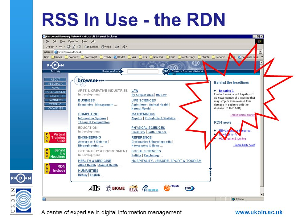 A centre of expertise in digital information managementwww.ukoln.ac.uk RSS In Use - the RDN