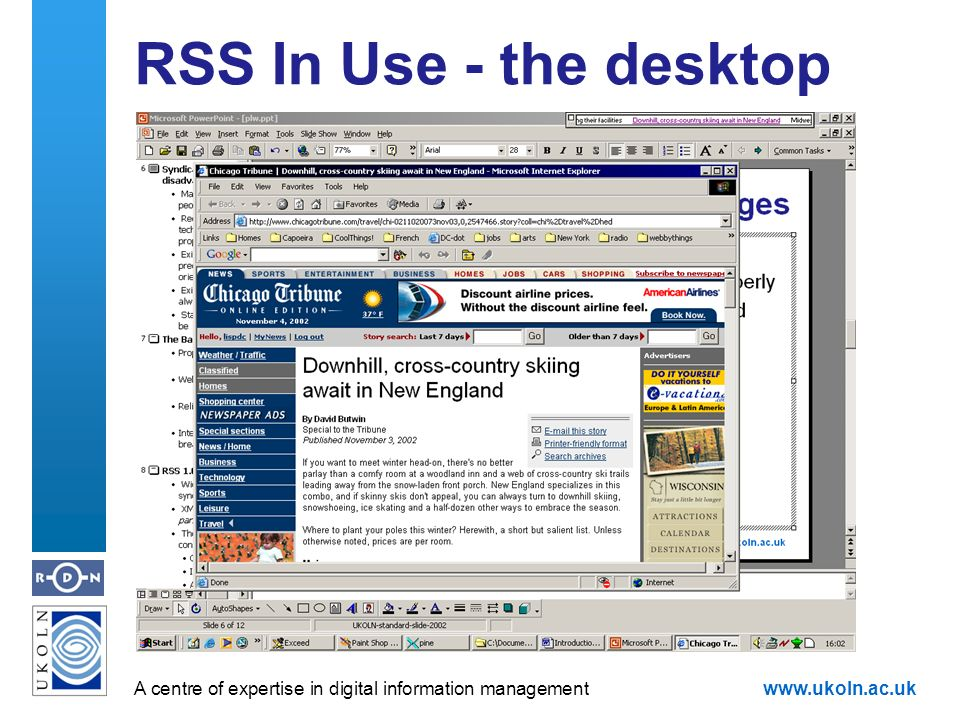 A centre of expertise in digital information managementwww.ukoln.ac.uk RSS In Use - the desktop