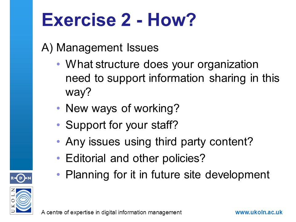 A centre of expertise in digital information managementwww.ukoln.ac.uk Exercise 2 - How.