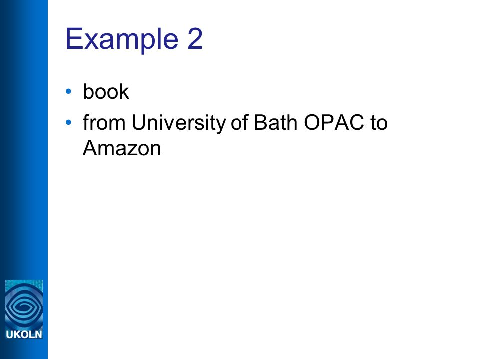 Example 2 book from University of Bath OPAC to Amazon