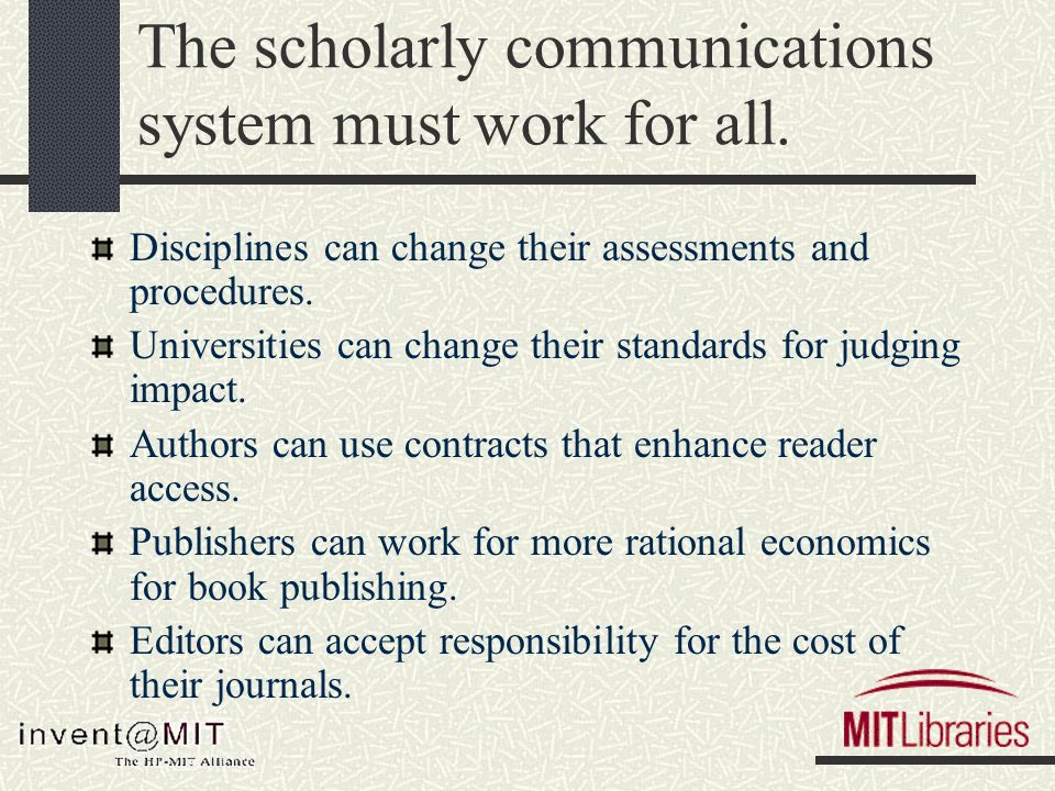 The scholarly communications system must work for all.