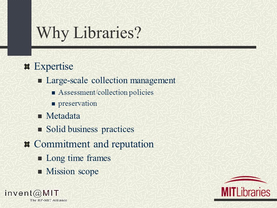 Why Libraries.