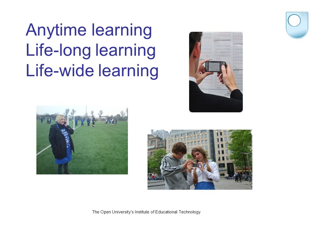 Mobile learning research oLearning contexts : mobility of the learner; movement between locations; how learning spaces are utilized; ecologies of learning resources on the move; proximity to objects being studied; social/cultural/technological context oThe relationship of mobile tools to other tools that learners use or carry : this includes conflicting and complementary technologies; multiple communication channels oLearning processes and emerging practices : how mobile technologies can stimulate learning innovation and contribute to change; appropriation of a mobile device over time; user-generated content; distributed collection of experiential/scientific data by learners over time