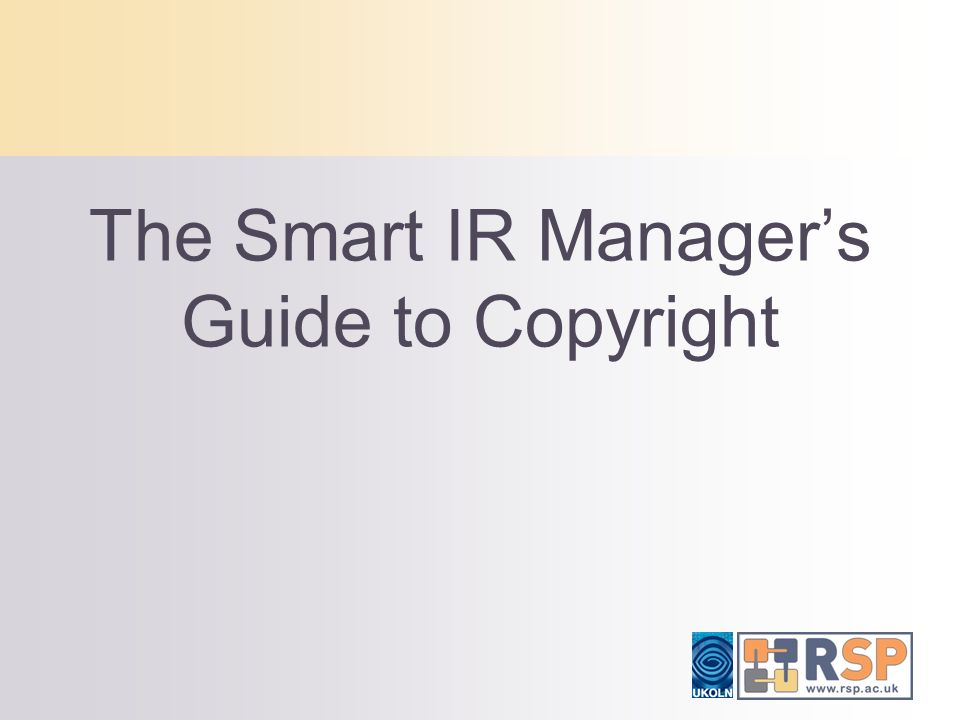 The Smart IR Managers Guide to Copyright