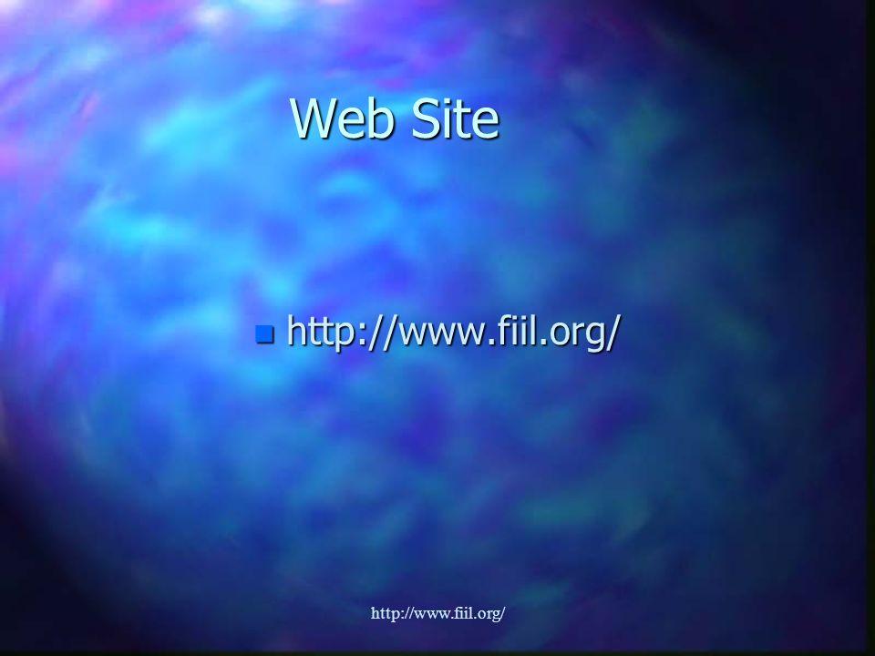 http://www.fiil.org/ Web Site n http://www.fiil.org/