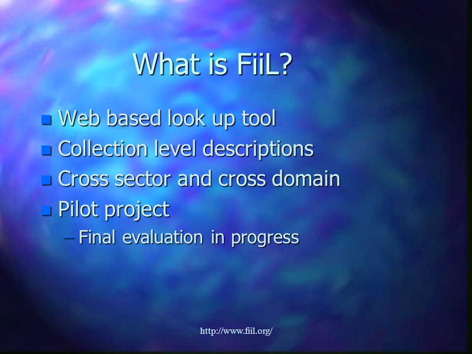 http://www.fiil.org/ What is FiiL.