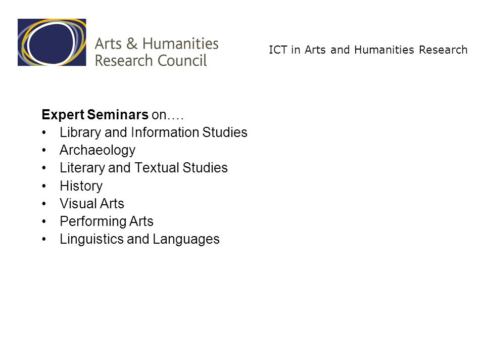 ICT in Arts and Humanities Research Expert Seminars on….