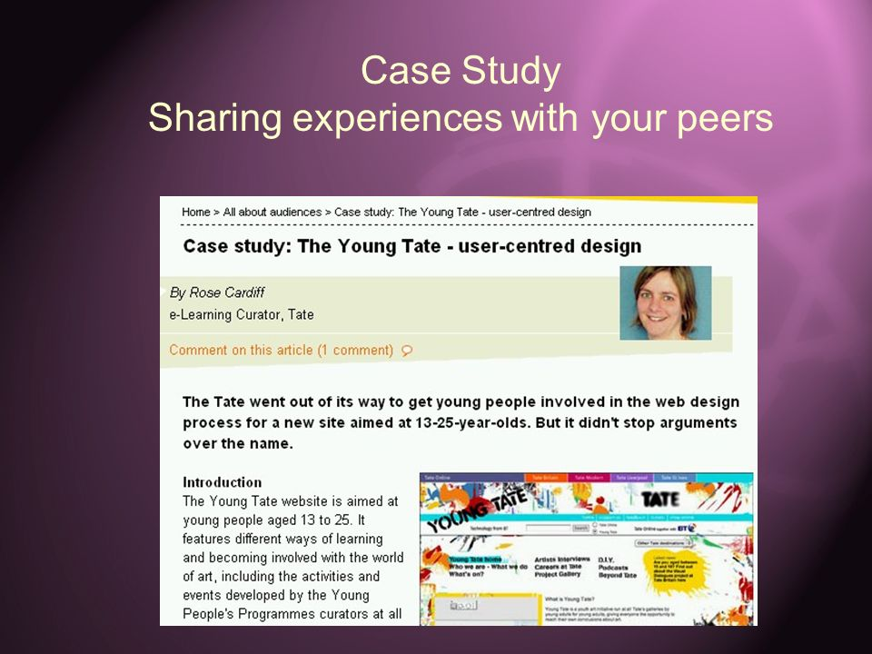 Case Study Sharing experiences with your peers