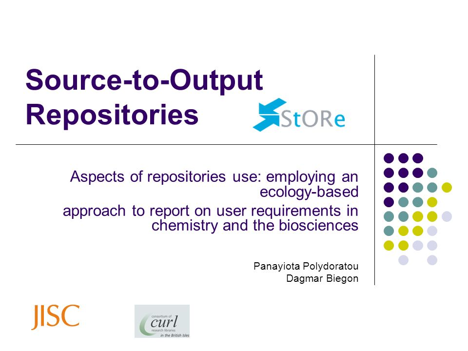 Source-to-Output Repositories Aspects of repositories use: employing an ecology-based approach to report on user requirements in chemistry and the bio