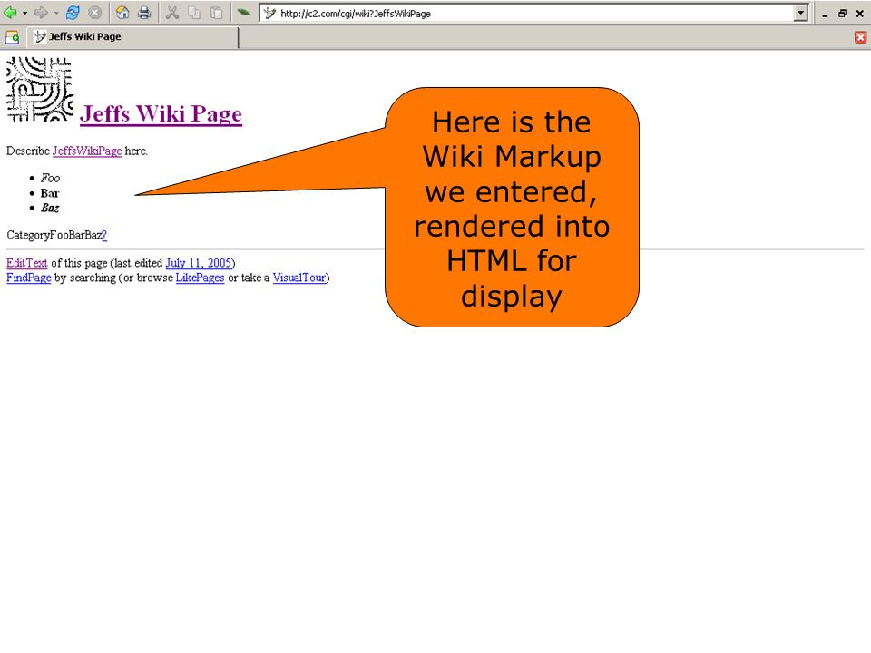 Here is the Wiki Markup we entered, rendered into HTML for display