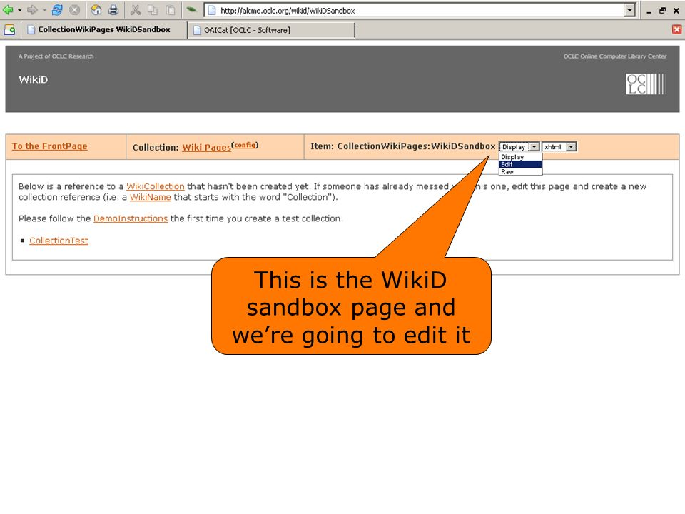 This is the WikiD sandbox page and were going to edit it