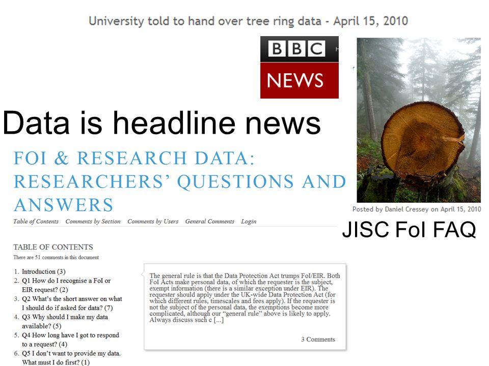 Data is headline news JISC FoI FAQ