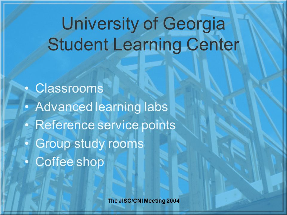 University of Georgia Student Learning Center Classrooms Advanced learning labs Reference service points Group study rooms Coffee shop