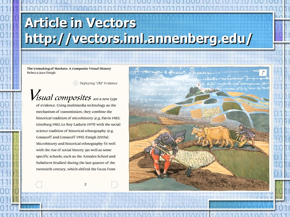 Article in Vectors http://vectors.iml.annenberg.edu/