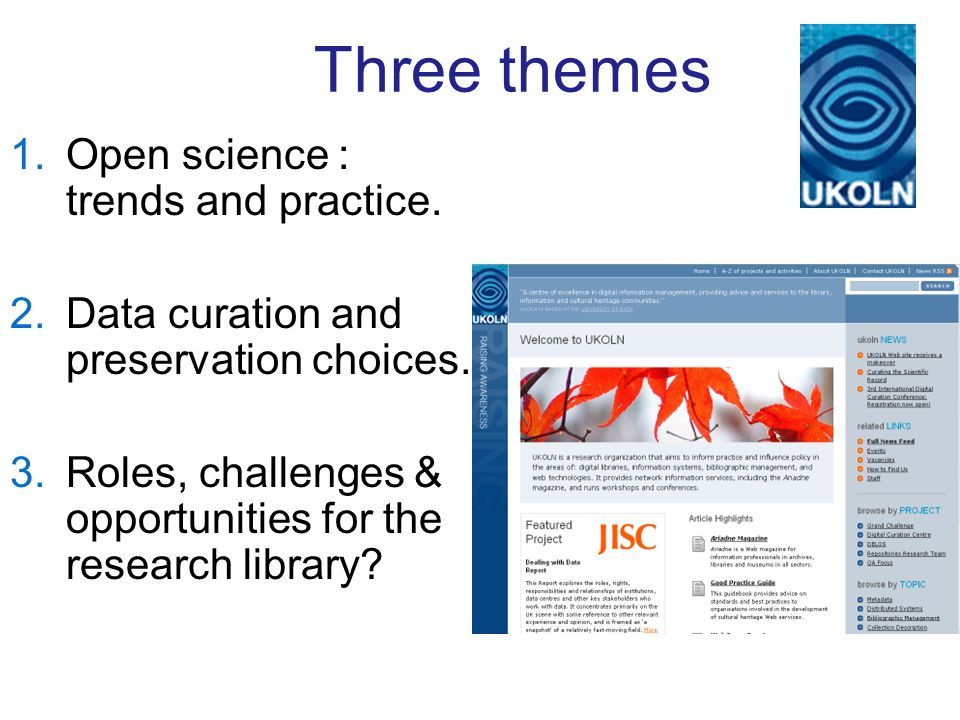Three themes 1.Open science : trends and practice.