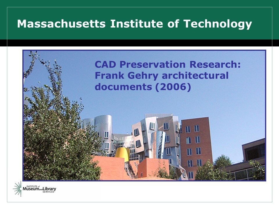 Massachusetts Institute of Technology CAD Preservation Research: Frank Gehry architectural documents (2006)