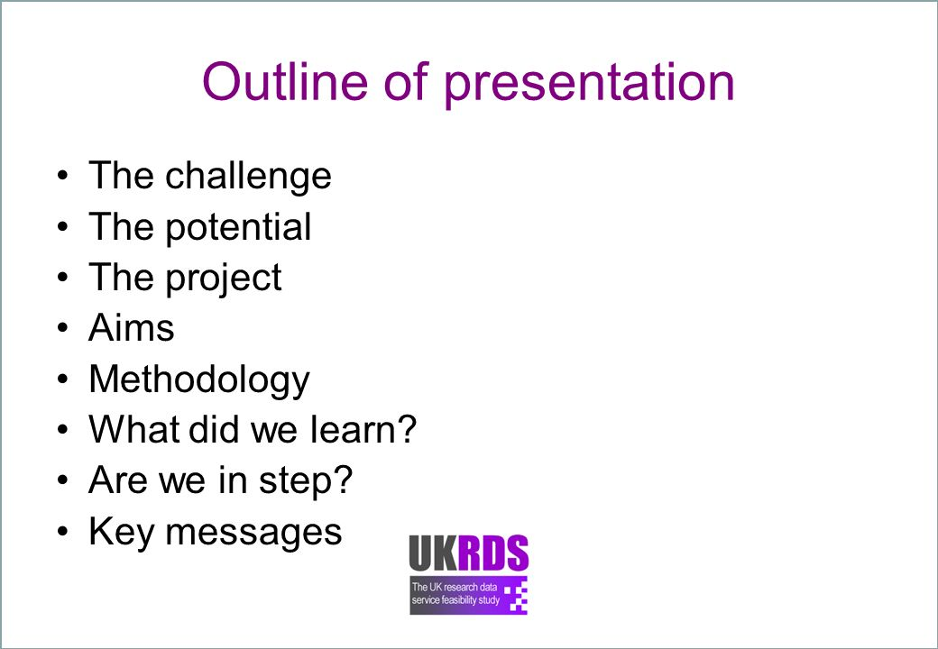 Outline of presentation The challenge The potential The project Aims Methodology What did we learn.