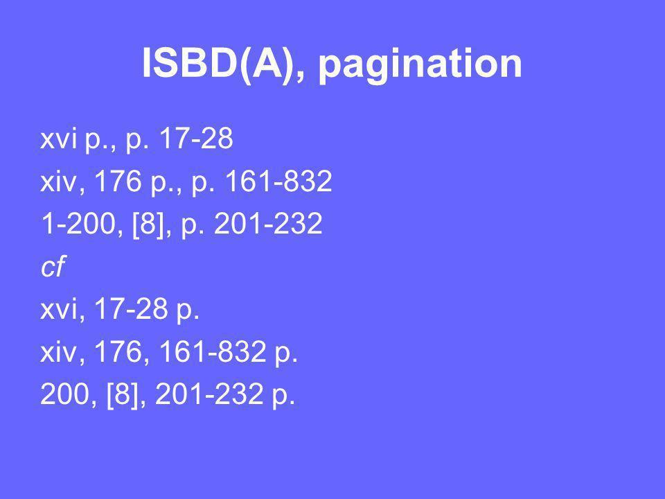 ISBD(A), pagination xvi p., p. 17-28 xiv, 176 p., p.