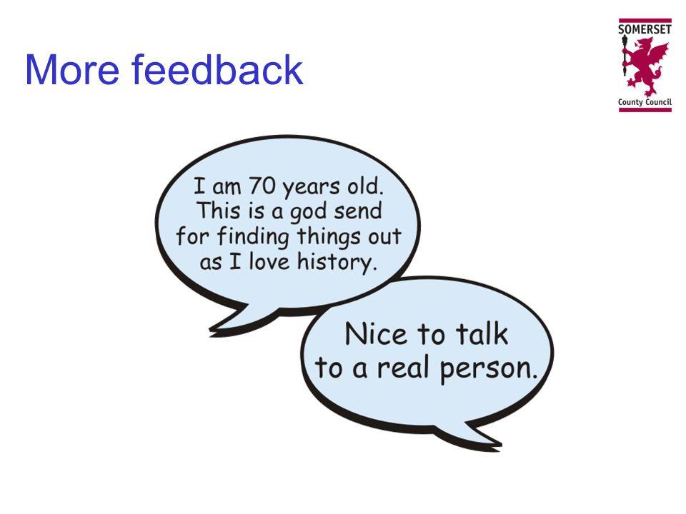 More feedback