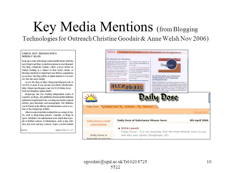 Tel Key Media Mentions ( from Blogging Technologies for Outreach Christine Goodair & Anne Welsh Nov 2006)