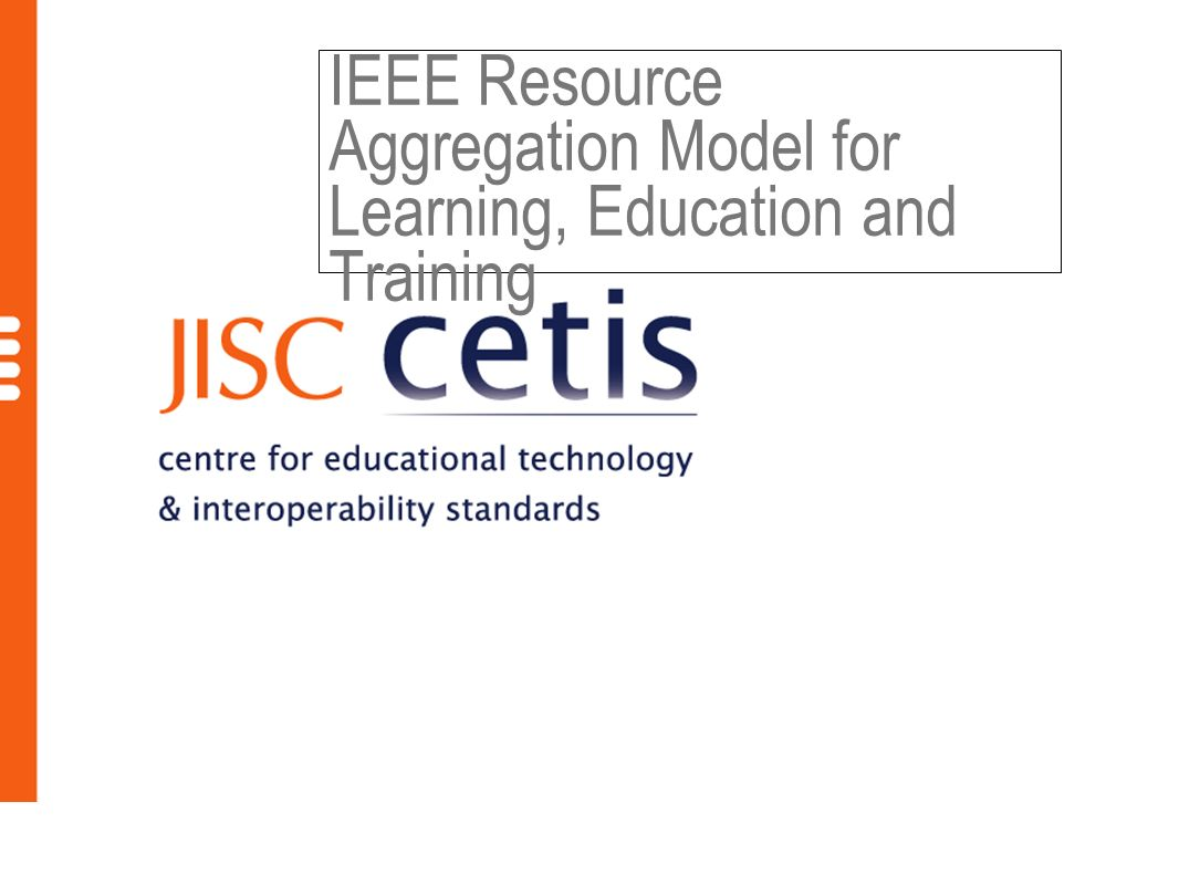 IEEE Resource Aggregation Model for Learning, Education and Training