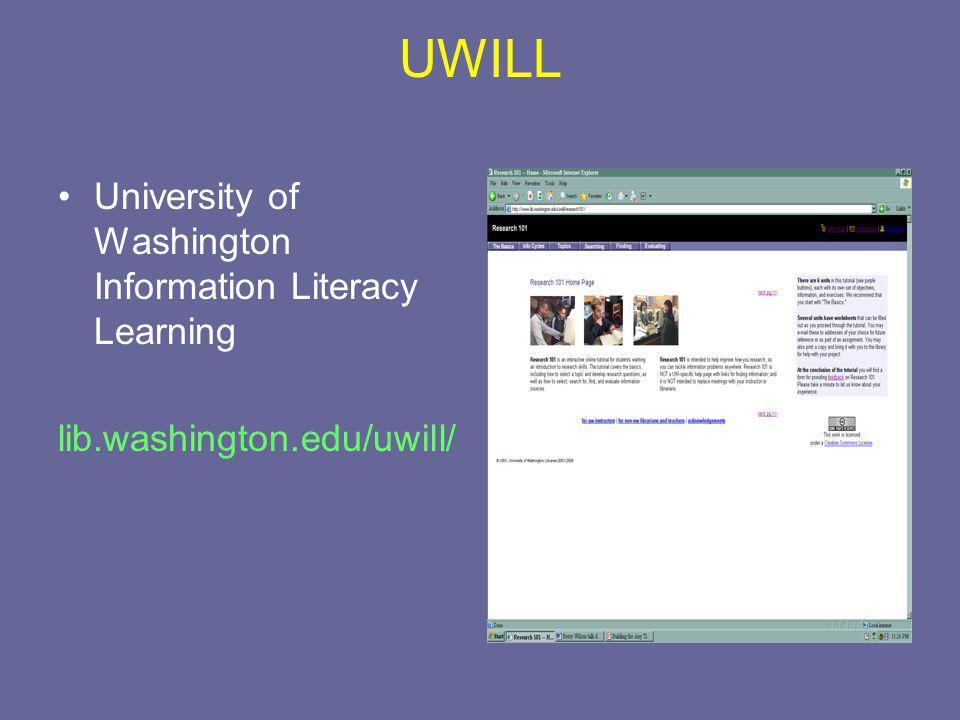 UWILL University of Washington Information Literacy Learning lib.washington.edu/uwill/