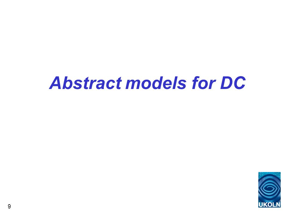 9 Abstract models for DC