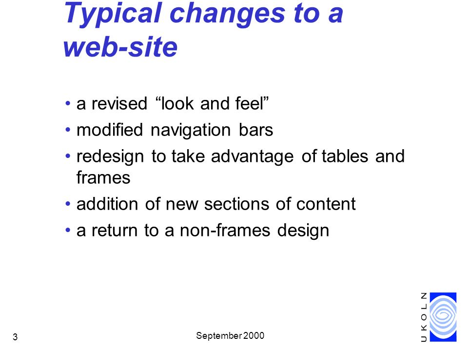September 2000 24 Cross-Browser Issues Huge range of browsers in use, with differing amounts of support for CSS Consider use of style sheets an investment into future maintenance WebReviews Master/Safe/Danger list WebReviews CSS Leader Board http://webreview.com/pub/guides/style/lboard.html