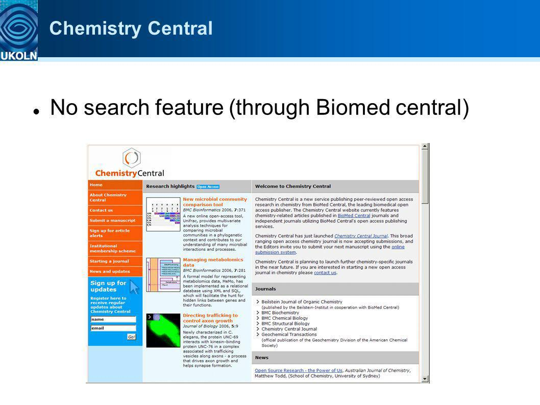 Chemistry Central No search feature (through Biomed central)