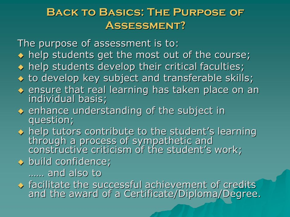 Back to Basics: The Purpose of Assessment.