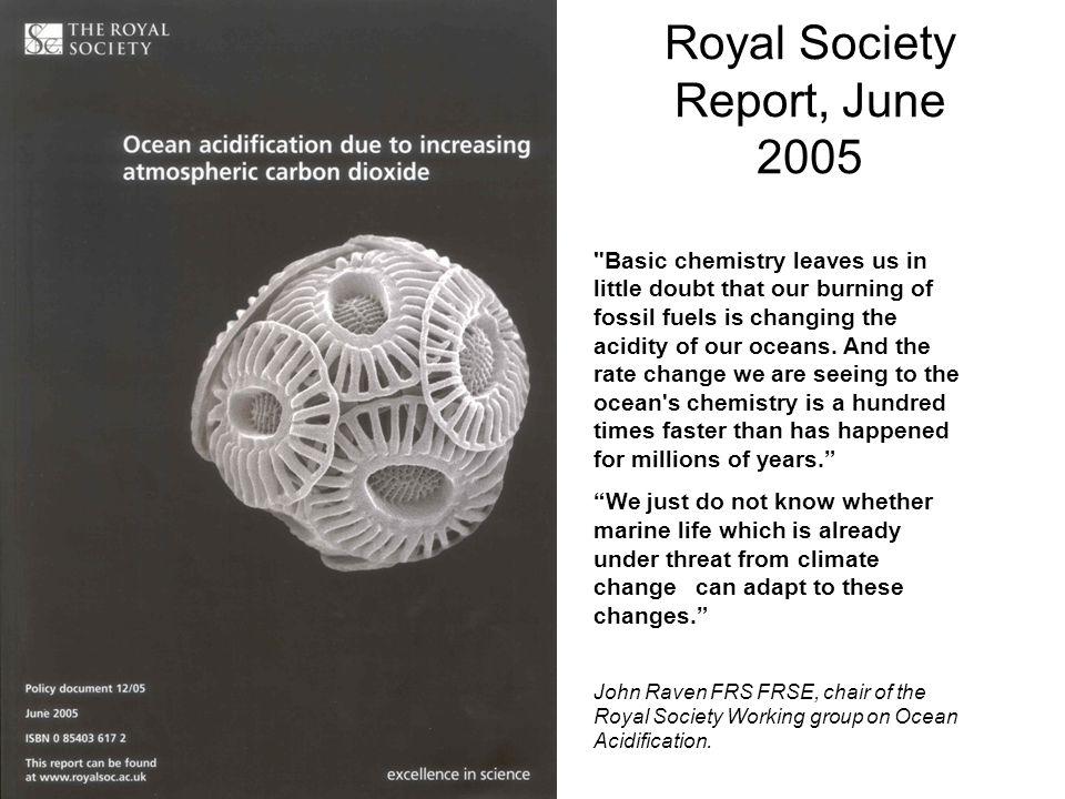 Royal Society Report, June 2005