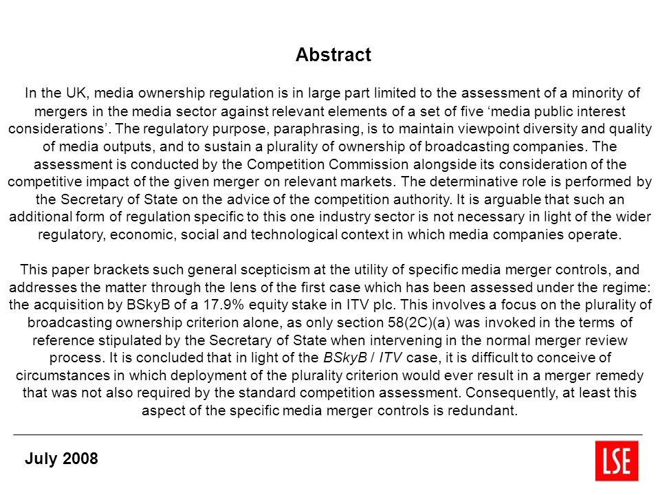 Abstract In the UK, media ownership regulation is in large part limited to the assessment of a minority of mergers in the media sector against relevant elements of a set of five media public interest considerations.