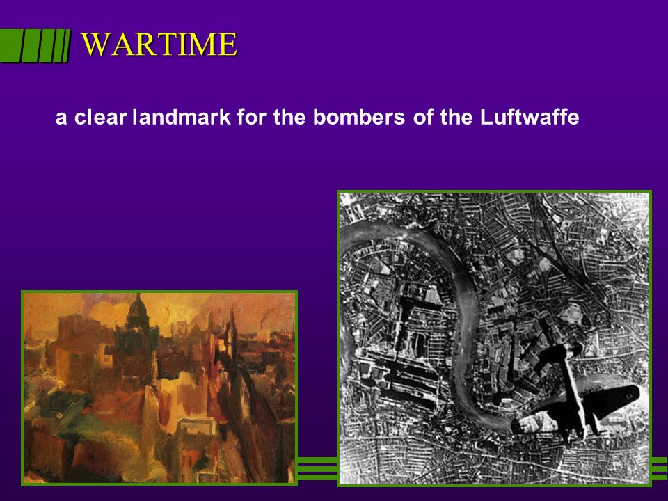 WARTIME a clear landmark for the bombers of the Luftwaffe