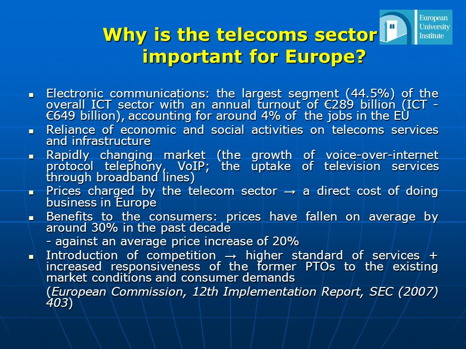 2.Historical background 4 Phases in the development of European telecommunications 1.
