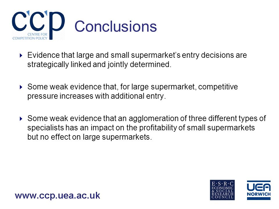 Conclusions Evidence that large and small supermarkets entry decisions are strategically linked and jointly determined.
