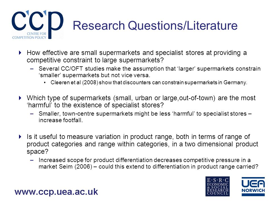 Research Questions/Literature How effective are small supermarkets and specialist stores at providing a competitive constraint to large supermarkets.